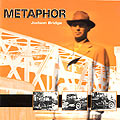 Metaphor Judson Bridge CD Cover
