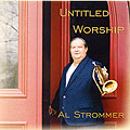 Strommer Untitled Worship Cover